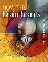 How the Brain Learns (David A. Sousa)
