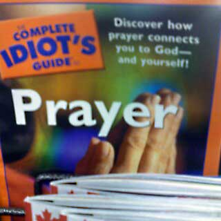 Idiots Guide to Prayer