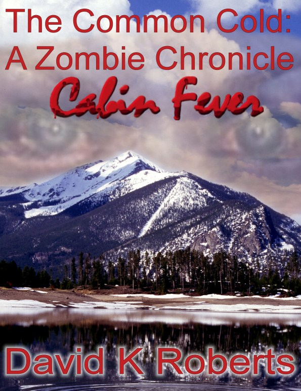 the common cold zombie chronicle cabin fever