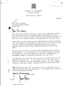 Letter to Sir Cecil Clothier, Chairman of the Police Complaints Authority, four days after the Hillsborough Disaster, asking for a him to open an independent Inquiry into attempts by Police spokesmen to blame the fans for their own deaths.