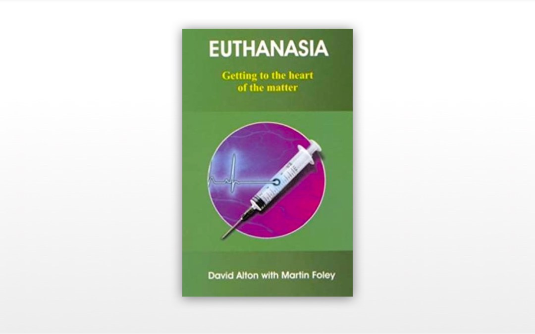 Euthanasia: Getting To The Heart of The Matter