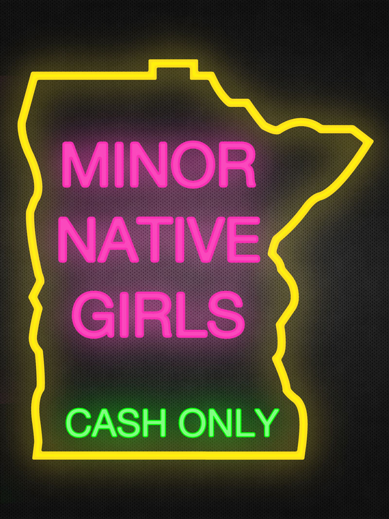 Minnesota Sex Trafficking Native American Girls Indian Country 52 by David Bernie. Poster.