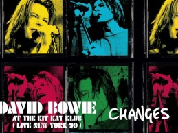 David Bowie – Changes (Live at the Kit Kat Klub, 1999) [Official Audio]