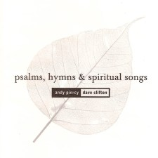 Psalms, Hymns & Spiritual Songs