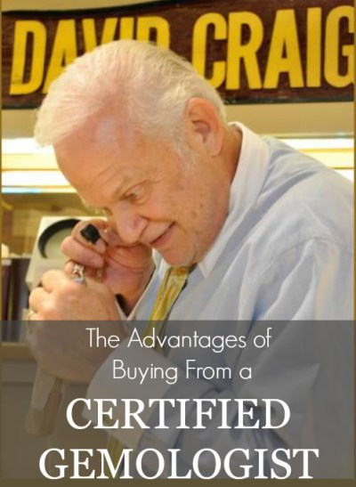 Certified Gemologist David Craig
