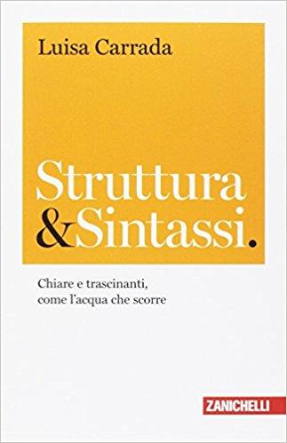 Struttura & Sintassi di Luisa Carrada