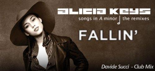 Davide Succi feat. Alicia Keys Fallin' Club mix