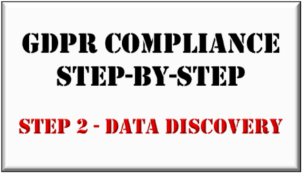 GDPR Compliance Step-by-Step: Part 2 - Data Discovery