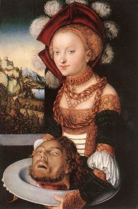 "Lucas Cranach the Elder, ""Salome with the Head of John the Baptist"" (1530)."