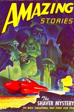 "The special Shaver Mystery issue of ""Amazing Stories,"" June 1947--the same month that Kenneth Arnold saw his nine ""flying saucers"" amid the Cascade Mountains."