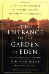 "Yossi Klein Halevi, ""At the Entrance to the Garden of Eden"" (2001)."