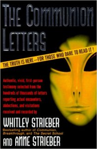"Whitley Strieber and Anne Strieber, ""The Communion Letters"" (1997)."