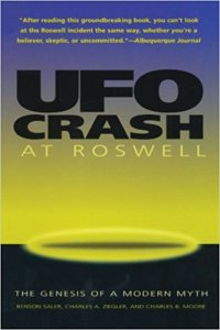 """Saler, Ziegler, and Moore, """"UFO Crash at Roswell: The Genesis of a Modern Myth"""" (1997)."""