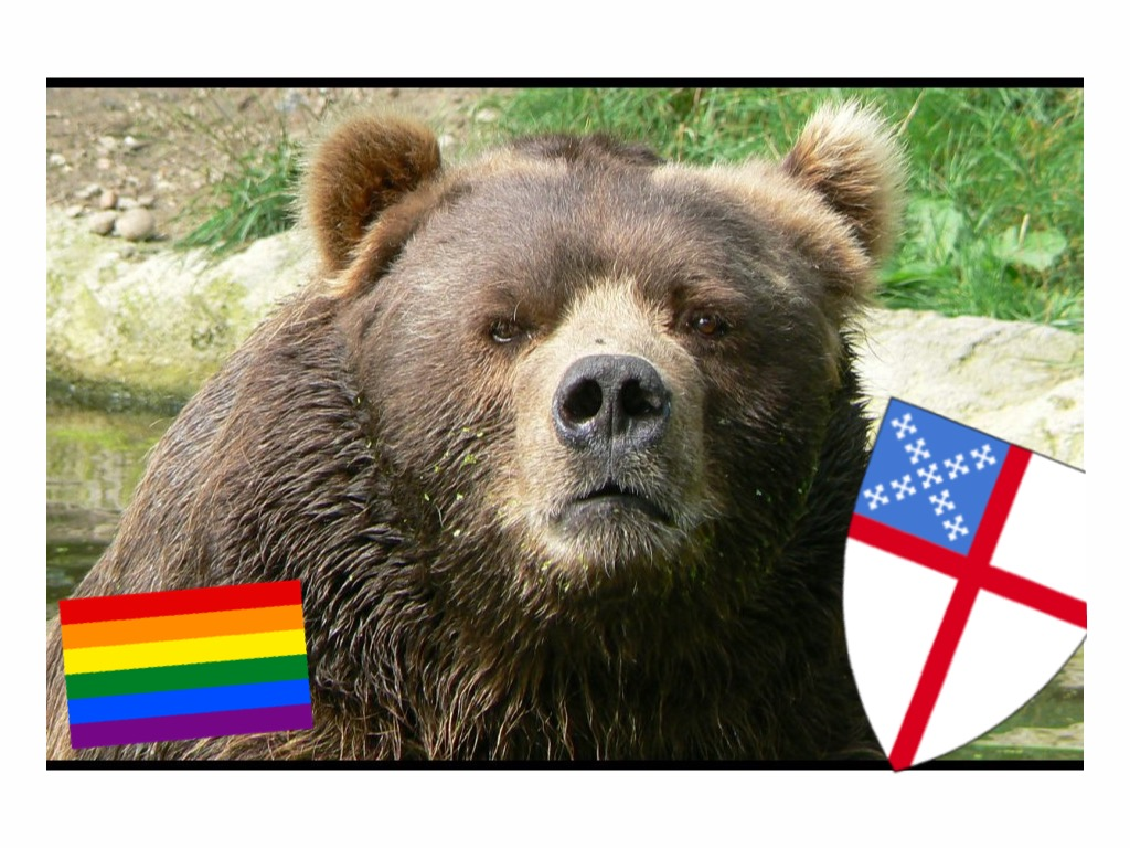 Fear of Gays and Episcopalians (and Bears, Oh My!)