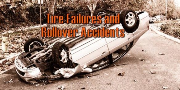 Tire Failures: A Leading Cause Of Rollover Accidents