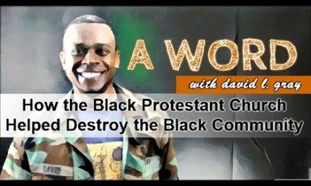How the Black Protestant Church Helped Destroy the Black Community