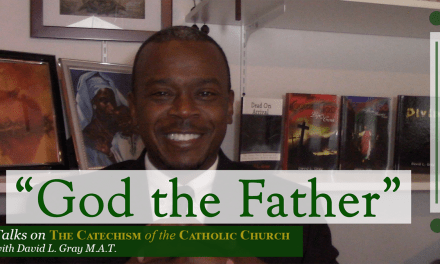 God the Father | Talks on the Catechism of the Catholic Church