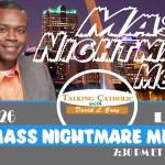 The Mass Nightmare Medley (Brawls, Boats, Pagans, and Freemasons)