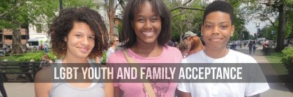 LGBT Youth & Family Acceptance