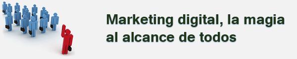 Marketing digital: hay que tomárselo en serio