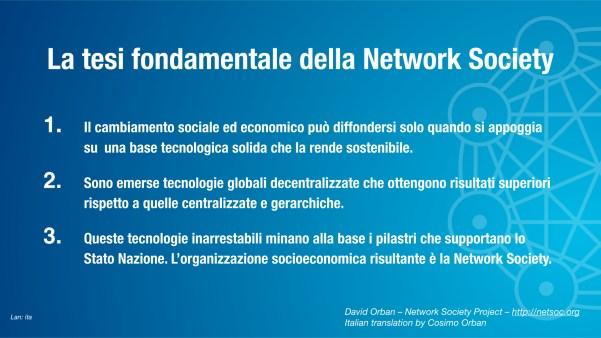 La tesi fondamentale della Network Society