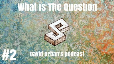 What is the Question? Podcast Episode 2
