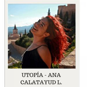 utopia ana calatayud escritor seudónimo