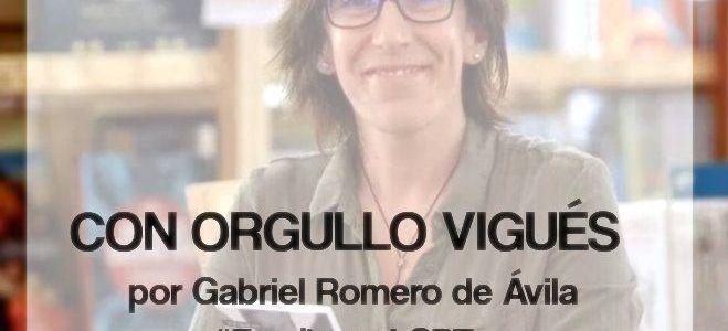 Con orgullo vigués, por Gabriel Romero de Ávila