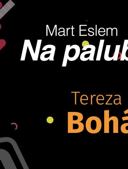 Na palubě: Mart Eslem s Terezou Boháčkovou