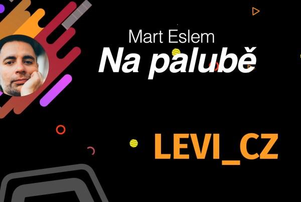 Mart Eslem: Na palubě s LEVI_CZ