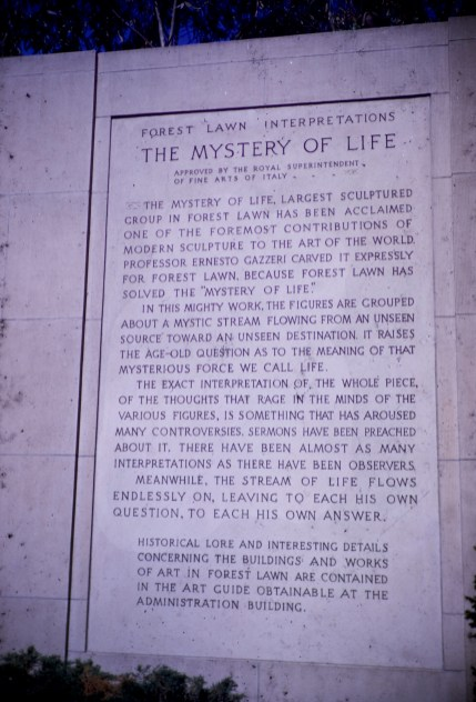 Forest Lawn - Mystery of Life
