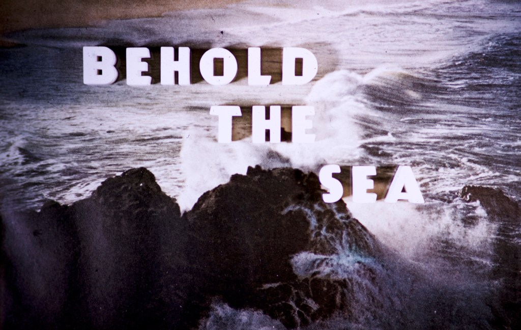Title Cards – Behold the Sea