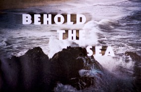 Title Cards - Behold the Sea