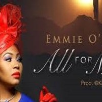 All for me by Emmie O'dion lyrics