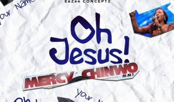 Oh Jesus by Mercy Chinwo lyrics and MP3 (2019 song)