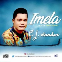 IMELA (THANKS) BY CJ WONDER – LYRICS AND MP3 2019 SONG