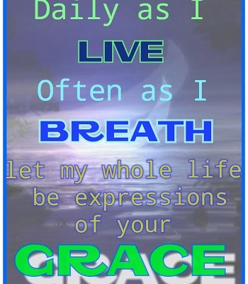 DAILY AS I LIVE ABBA FATHER BREATHE