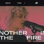 Another In The Fire by Hillsong worship