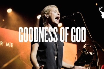 Goodness of God by Bethel music MP3 LYRICS