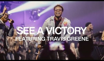 See A Victory by Elevation Worship ft Travis Greene [2019]