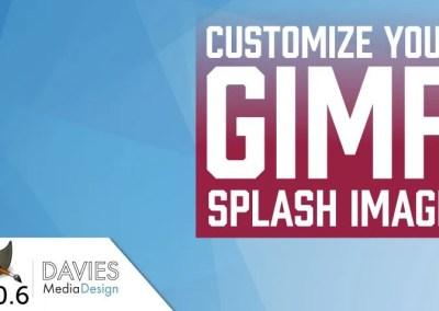 GIMP 2.10 Tutorial: Customize Your Splash Screen Image