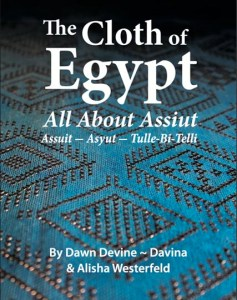 The Cloth of Egypt: All About Assiut - Now on Amazon.com, and on the author's website at www.davina.us