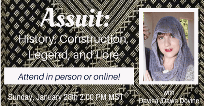 Davina - Dawn Devine presents Assiut: History, Construction, Legend and Lore - a digital workshop, Sunday, Jan. 28, 2017