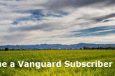 Become a Vanguard Subscriber and Receive Our Premium Newsletter