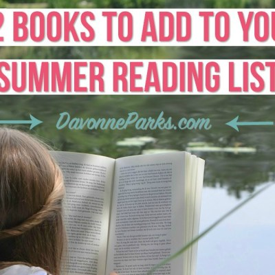 12 Books for Your Summer Reading List