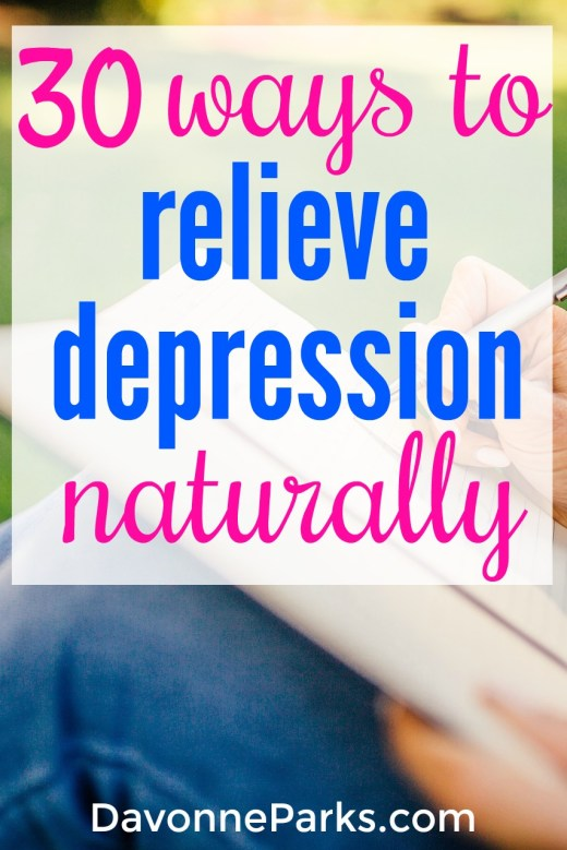 30 ways to naturally relieve depression. If you or a loved one has ever suffered from depression, this list is a must-see! Realistic, practical ideas that actually help to naturally relieve your emotional pain.