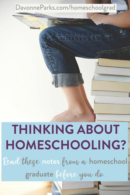 Thinking about homeschooling? Read these notes from a homeschool graduate before you do! Includes statistics, personal experience, facts, and more for the person thinking about homeschooling their own kids.