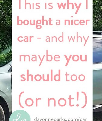 Here's why I bought a nicer car – and why maybe you should too (or not!)