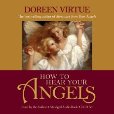 How To Hear Your Angels CD by Doreen Virtue