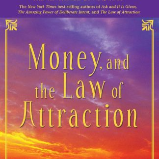 Money, and the Law of Attraction: Learning To Attract Wealth, Health, and Happiness: 5 Audio CD – Audio book Unabridged